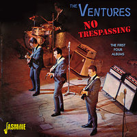 No Trespassing - The First Four Albums — The Ventures