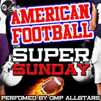 American Football Super Sunday — OMP Allstars