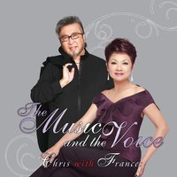 The Music and the Voice — Frances Yip, Chris Babida