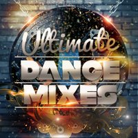Ultimate Dance Mixes — Ultimate Dance Hits