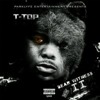 Bear Witness 2 — T-TOP
