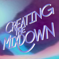 Converting the Normal — Creating the Mixdown