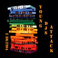 Young Djs Attack, Vol. 2 — сборник