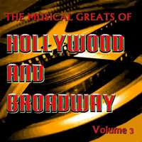 The Musical Greats of Hollywood and Broadway Vol 3 — Billy Eckstine