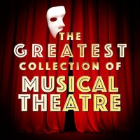 Greatest Collection of Musical Theatre — саундтрек