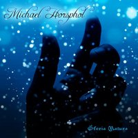 The Music Of Michael Horsphol — Michael Horsphol
