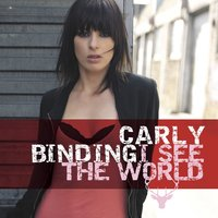 I See The World — Carly Binding