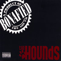 Bonafied — The Hounds