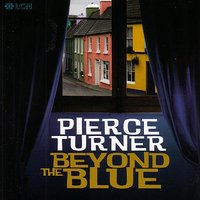 Beyond The Blue — Pierce Turner