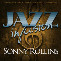 Jazz Infusion - Sonny Rollins — Sonny Rollins