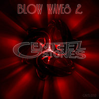 Blow Waves, Vol. 2 — Merantas