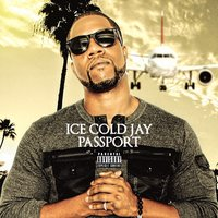 Passport — Ice Cold Jay