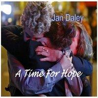 A Time for Hope — Jan Daley