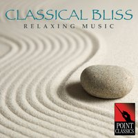 Classical Bliss: Relaxing Music — сборник