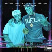 The Tonite Show with Freddie Gibbs & The Worlds Freshest — Freddie Gibbs, Dj.Fresh, The Worlds Freshest
