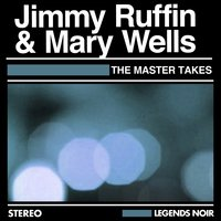 The Master Takes — Jimmy Ruffin, Mary Wells