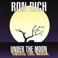Under the Moon — Ron Rich