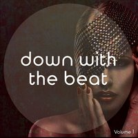Down With The Beat, Vol. 1 — сборник