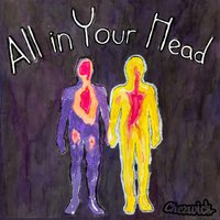 All in Your Head — Chezwick