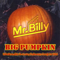 Big Pumpkin — Mr. Billy