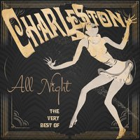 Charleston All Night! The Very Best Of — сборник