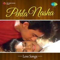 Pehla Nasha: Love Songs — сборник