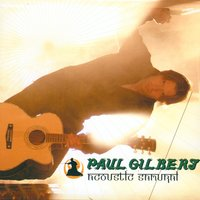Acoustic Samurai — Paul Gilbert