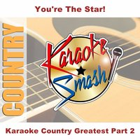 Karaoke Country Greatest Part 2 — Karaoke