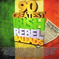 90 Greatest Irish Rebel Songs — сборник