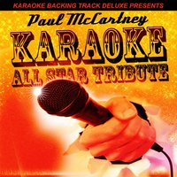 Karaoke Backing Track Deluxe Presents: Paul McCartney — Karaoke All Star