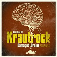 Damaged Brains 2 (The Best Of Krautrock) — сборник
