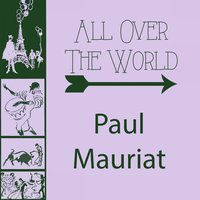 All Over The World — Paul Mauriat