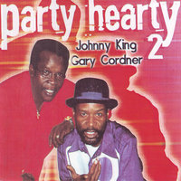 Party Hearty 2 — Johnny King, Johnny King & Gary Gardner