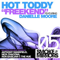 Freekend — Hot Toddy, Danielle Moore
