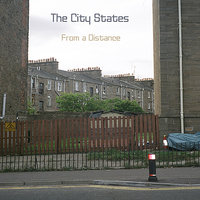 From a Distance — The City States