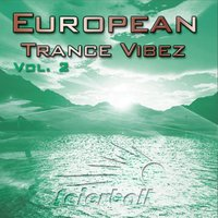 European Trance Vibez Vol. 2 — сборник