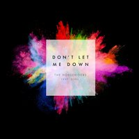 Don't Let Me Down — Cara, The Horseriders