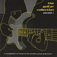 The Guitar Collection Volume 1 — сборник