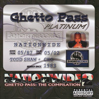 Nationwide 2 Ghetto Pass:  The Compilation — Too Short Presents UGK, Layzie Bone, Koffee & Various Others
