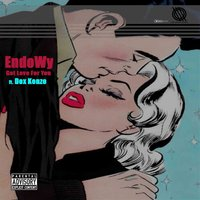 Got Love for You (feat. Dox Kenzo) — Endowy, Dox Kenzo