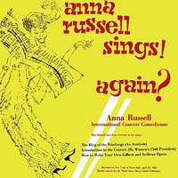Anna Russell Sings! Again? — Anna Russell