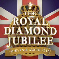 The Royal Diamond Jubilee Souvenir 2012 - The only Jubilee Celebration album you'll ever need — сборник