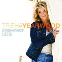 Greatest Hits — Trisha Yearwood