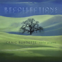 Recollections — Craig Burdette
