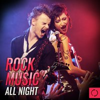 Rock Music All Night — сборник