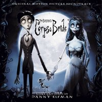 «Труп невесты» — Tim Burton's Corpse Bride Soundtrack