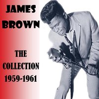 The Collection 1959-1961 — James Brown