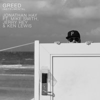 Greed — Jerry Hey, Ken Lewis, Mike Smith, Jonathan Hay