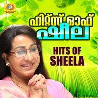 Hits of Sheela — A  T  Ummer, P  Bhaskaran, M  K  Arjunan, M  S