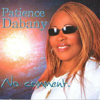 No comment — Patience Dabany
